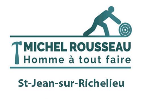 services de Michel Rousseau cet homme à tout faire à St-Jean-sur-Richelieu